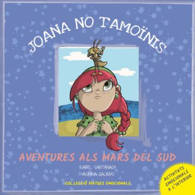 Joana no t'amoïnis - aventures als mars del sud